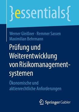 Abbildung von Gleißner / Sassen / Behrmann | Prüfung und Weiterentwicklung von Risikomanagementsystemen | 2019 | Ökonomische und aktienrechtlic...