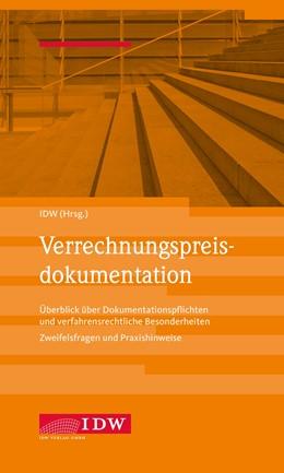 Abbildung von IDW, Verrechnungspreisdokumentation   1. Auflage   2019   beck-shop.de