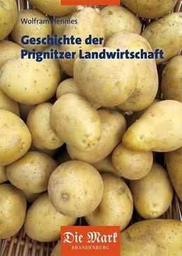 Abbildung von Hennies | Geschichte der Prignitzer Landwirtschaft | 1. Auflage | 2020 | beck-shop.de