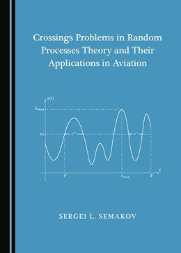 Abbildung von Crossings Problems in Random Processes Theory and Their Applications in Aviation   1. Auflage   2019   beck-shop.de