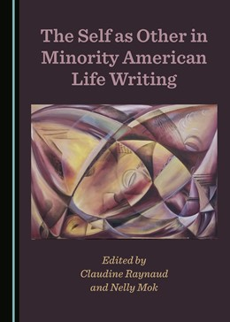 Abbildung von The Self as Other in Minority American Life Writing | 1. Auflage | 2019 | beck-shop.de