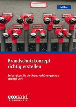 Abbildung von Müller   Brandschutzkonzept richtig erstellen   2019   2019   So bereiten Sie die Brandverhü...