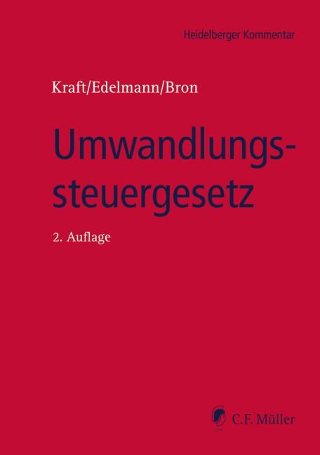 Abbildung von Kraft / Edelmann / Bron | Umwandlungssteuergesetz | 2., neu bearbeitete Auflage | 2019