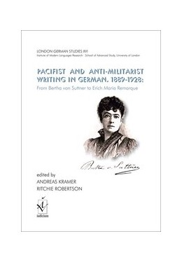 Abbildung von Kramer / Robertson | Pacifist and Anti-Militarist Writing in German, 1889-1928: | 2019 | From Bertha von Suttner to Eri... | 16