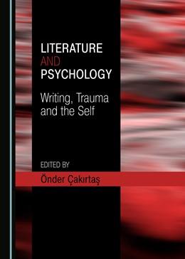 Abbildung von Çakirtas | Literature and Psychology | 1. Auflage | 2019 | beck-shop.de