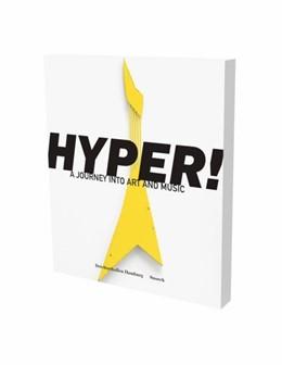 Abbildung von Dax / Luckow | HYPER! A Journey into Art and Music | 1. Auflage | 2019 | beck-shop.de