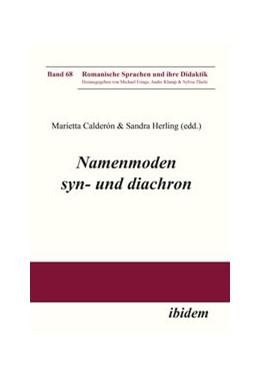 Abbildung von Herling / Calderon | Namenmoden syn- und diachron | 1. Auflage | 2019 | beck-shop.de
