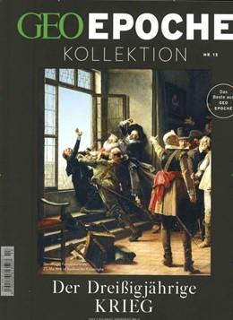 Abbildung von Schaper | GEO Epoche Kollektion / GEO Epoche Kollektion 13/2018 - Der Dreißigjährige Krieg | Auflage | 2019