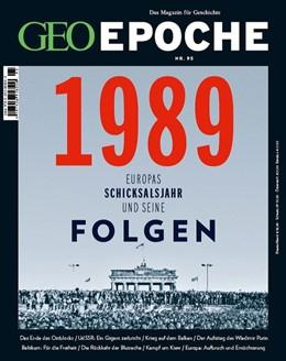 Abbildung von Schaper | GEO Epoche 95/2019 - 1989 Europas Schicksalsjahr und seine Folgen | Auflage | 2019