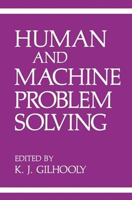 Abbildung von Gilhooly | Human and Machine Problem Solving | 1989