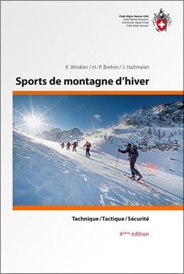 Abbildung von Winkler / Brehm / Haltmeier | Sports de montagne d'hiver | 4e edition entièrement revue et corrigée | 2018 | Technique / Tactique / Sécurit...