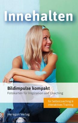 Abbildung von Pack | Bildimpulse kompakt: Innehalten | 1. Auflage | 2023 | beck-shop.de