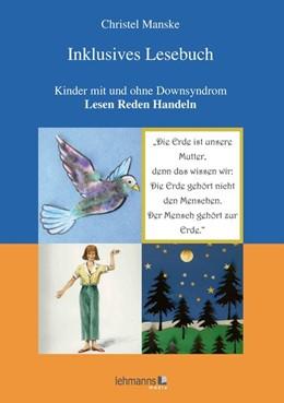 Abbildung von Manske   Inklusives Lesebuch   2019   Kinder mit und ohne Downsyndro...
