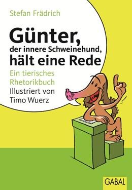 Abbildung von Frädrich | Günter, der innere Schweinehund, hält eine Rede | 2., Aufl. | 2010 | Ein tierisches Rhetorikbuch | 071