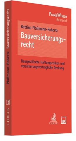 Abbildung von Plaßmann-Robertz | Bauversicherungsrecht | 1. Auflage | 2021 | beck-shop.de