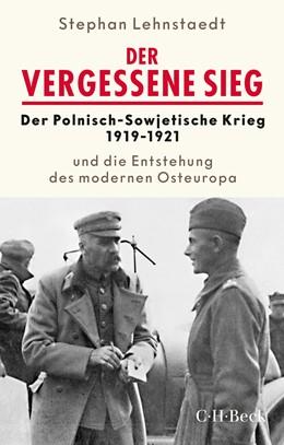 Abbildung von Lehnstaedt, Stephan | Der vergessene Sieg | 1. Auflage | 2020 | 6356 | beck-shop.de