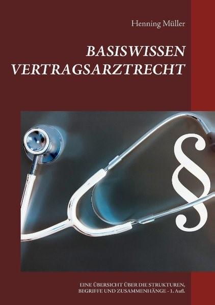 Basiswissen Vertragsarztrecht | Müller | 2. Auflage, 2019 | Buch (Cover)