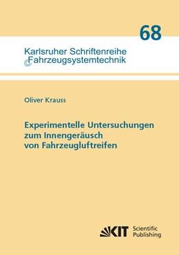 Abbildung von Krauss | Experimentelle Untersuchungen zum Innengeräusch von Fahrzeugluftreifen | 1. Auflage | 2019 | beck-shop.de
