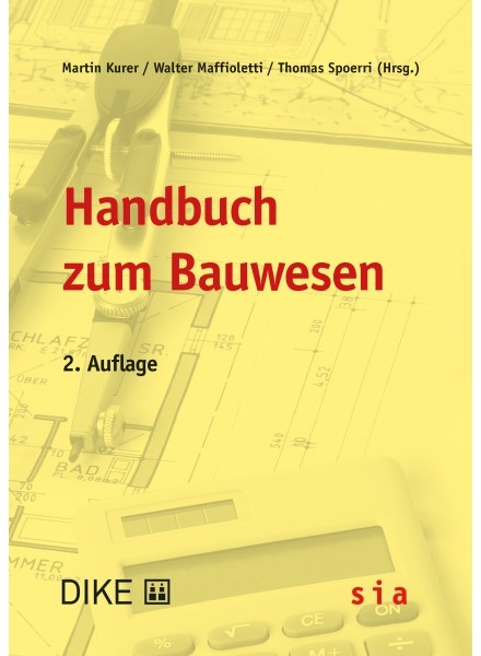 Abbildung von Kurer / Maffioletti / Spoerri | Handbuch zum Bauwesen | 2. Auflage | 2019
