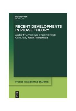 Abbildung von Craenenbroeck / Pots | Recent Developments in Phase Theory | 1. Auflage | 2020 | beck-shop.de