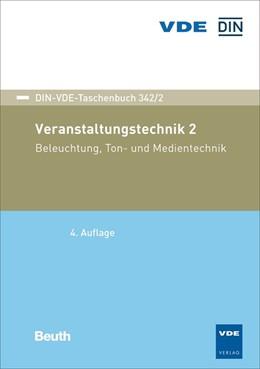 Abbildung von Veranstaltungstechnik 2 | 2019 | Beleuchtung, Ton- und Mediente... | 342/2