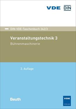 Abbildung von Veranstaltungstechnik 3 | 2. Auflage | 2019 | 342/3 | beck-shop.de
