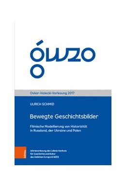 Abbildung von Schmid / Gölz | Bewegte Geschichtsbilder | 1. Auflage | 2019 | Filmische Modellierung von His...