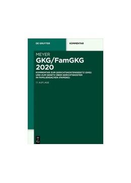 Abbildung von Meyer | GKG/FamGKG 2020 | 17. Auflage | 2020 | Kommentar zum Gerichtskostenge...