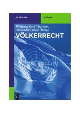 Abbildung von Vitzthum / Proelß (Hrsg.) | Völkerrecht | 8. Auflage | 2019
