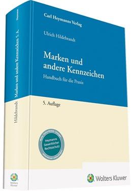 Abbildung von Hildebrandt | Marken und andere Kennzeichen | 5. Auflage 2019 | 2019 | Handbuch für die Praxis