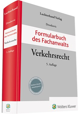 Abbildung von Dronkovic (Hrsg.)   Formularbuch des Fachanwalts Verkehrsrecht   5. Auflage   2019