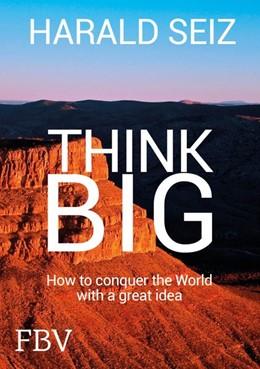 Abbildung von Seiz | Think Big | 1. Auflage | 2019 | beck-shop.de