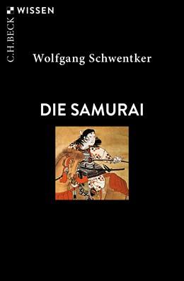 Abbildung von Schwentker, Wolfgang | Die Samurai | 4. Auflage | 2019 | 2188 | beck-shop.de