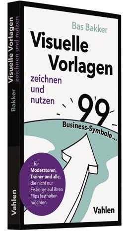 Abbildung von Bakker | Visuelle Vorlagen zeichnen und nutzen | 2020 | 99 Business-Symbole für Modera...