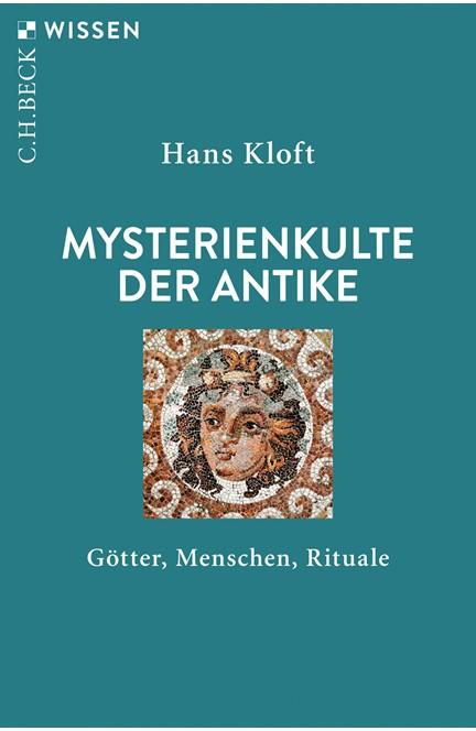 Cover: Hans Kloft, Mysterienkulte der Antike