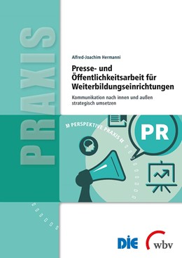 Abbildung von Hermanni | Presse- und Öffentlichkeitsarbeit für Weiterbildungseinrichtungen | 2019 | Kommunikation nach innen und a...