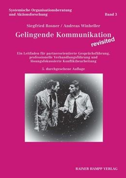 Abbildung von Rosner / Winheller | Gelingende Kommunikation - revisited | 5. Auflage | 2019 | beck-shop.de