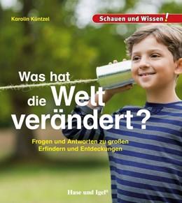 Abbildung von Küntzel | Was hat die Welt verändert? | 1. Auflage | 2019 | beck-shop.de