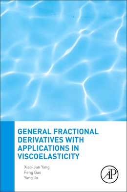 Abbildung von Yang / Gao / Ju | General Fractional Derivatives with Applications in Viscoelasticity | 2020