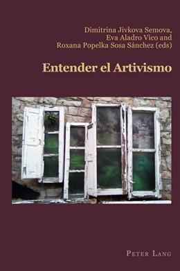 Abbildung von Semova / Aladro Vico / Sosa Sánchez | Entender el Artivismo | 2019 | 81