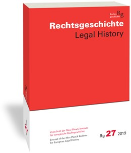 Abbildung von Duve / Stefan   Rechtsgeschichte. Zeitschrift des Max Planck-Instituts für Europäische Rechtsgeschichte / Rechtsgeschichte Legal History (Rg)   1. Auflage   2019   beck-shop.de