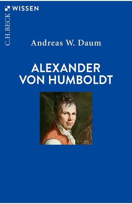 Cover: Andreas W. Daum, Alexander von Humboldt