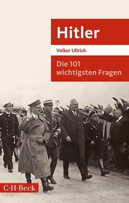 Abbildung von Ullrich | Die 101 wichtigsten Fragen: Hitler | 2019 | 7048