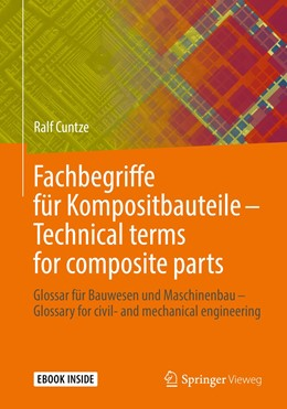 Abbildung von Cuntze | Fachbegriffe für Kompositbauteile - Technical terms for composite parts | 1. Auflage | 2019 | beck-shop.de