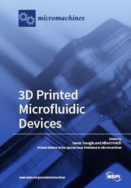 Abbildung von 3D Printed Microfluidic Devices | 2018
