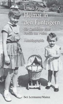 Abbildung von Pascual   Heimat in den Fünfzigern   1. Auflage   2019   beck-shop.de