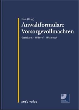 Abbildung von Horn (Hrsg.) | Anwaltformulare Vorsorgevollmachten | 1. Auflage | 2019 | beck-shop.de
