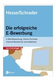die erfolgreiche e bewerbung hesse schrader buch cover - Hesse Schrader Bewerbung