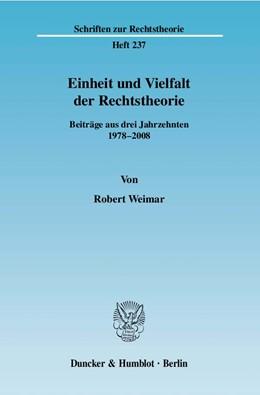 Abbildung von Weimar | Einheit und Vielfalt der Rechtstheorie | 2008 | Beiträge aus drei Jahrzehnten ... | 237