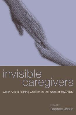 Abbildung von Joslin | Invisible Caregivers | 2002 | Older Adults Raising Children ...